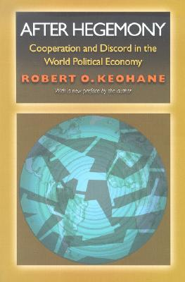 After Hegemony By Keohane, Robert O.