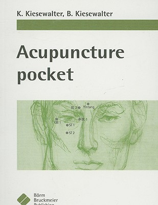 Acupuncture Pocket By Kiesewalter, K./ Kiesewalter, B.